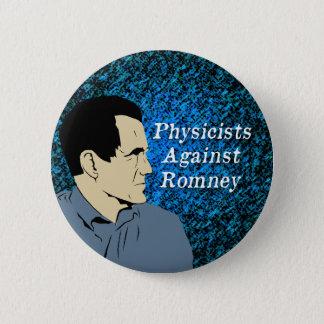 Bóton Redondo 5.08cm Físicos contra o botão de Romney