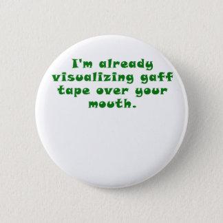 Bóton Redondo 5.08cm Fita já visualizando do gaff Im sobre sua boca