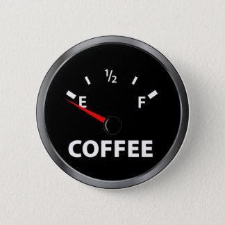Bóton Redondo 5.08cm Fora do calibre de combustível do café