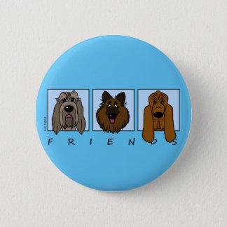 Bóton Redondo 5.08cm Friends: Spinone Italiano, Tervueren, Bloodhound