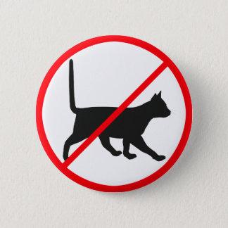 Bóton Redondo 5.08cm Gatos não permitidos!