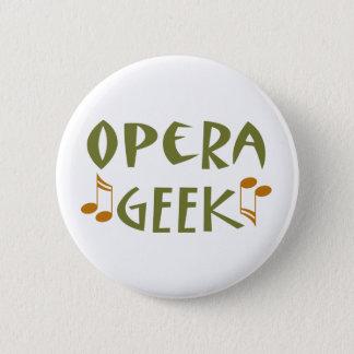 Bóton Redondo 5.08cm Geek engraçado da ópera
