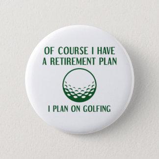 Bóton Redondo 5.08cm Golfing do plano de aposentação