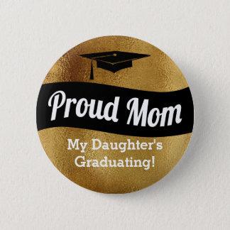 Bóton Redondo 5.08cm Graduação - mamã orgulhosa - ouro do falso