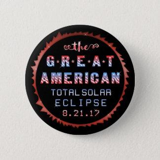 Bóton Redondo 5.08cm Grande eclipse solar 21 de agosto de 2017 total
