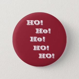Bóton Redondo 5.08cm Ho! Ho! HO!  Botão engraçado do papai noel