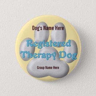 Bóton Redondo 5.08cm Identificação do cão da terapia