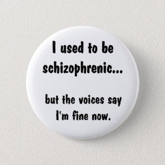 Bóton Redondo 5.08cm II usaram-se para ser esquizofrénico…