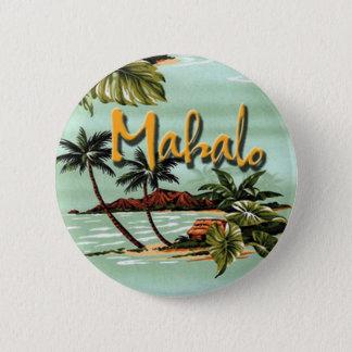 Bóton Redondo 5.08cm Ilha havaiana de Mahalo