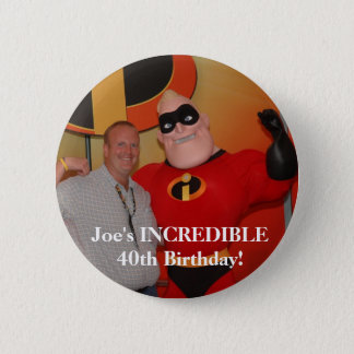 Bóton Redondo 5.08cm image97, o aniversário de 40 anos INCRÍVEL de Joe!