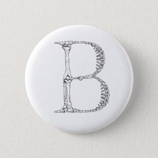 Bóton Redondo 5.08cm Inicial do osso da letra B