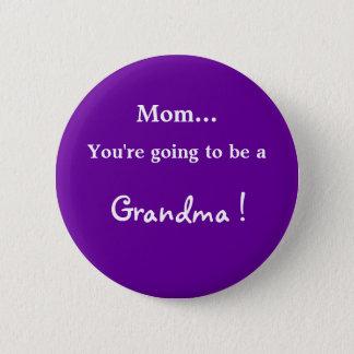 Bóton Redondo 5.08cm Ir ser uma avó!