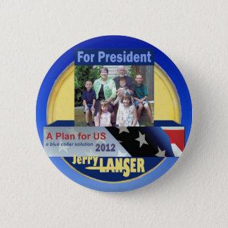 Bóton Redondo 5.08cm Jerry Lanser para o presidente 2012