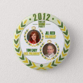 Bóton Redondo 5.08cm Junco de Jill/Tom Cary para o presidente/Veep em
