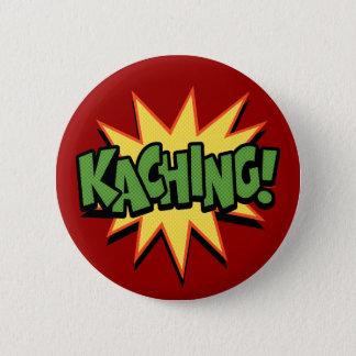 Bóton Redondo 5.08cm Kaching!