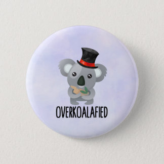 Bóton Redondo 5.08cm Koala bonito da chalaça de Overkoalafied no chapéu