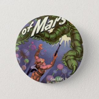 Bóton Redondo 5.08cm Lars de Marte e do monstro Inseto-eyed do