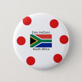 Bóton Redondo 5.08cm Língua do tribo Zulu (isiZulu) e bandeira de