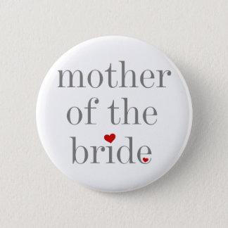 Bóton Redondo 5.08cm Mãe cinzenta do texto da noiva