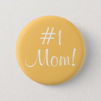 Bóton Redondo 5.08cm Mamã #1!