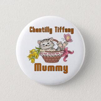 Bóton Redondo 5.08cm Mamã do gato de Chantilly Tiffany
