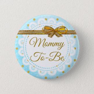 Bóton Redondo 5.08cm Mamães a ser botão do azul & do ouro do chá de