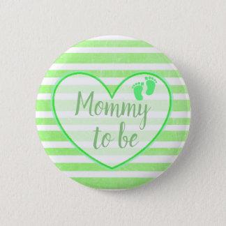 Bóton Redondo 5.08cm Mamães a ser botão verde do chá de fraldas das