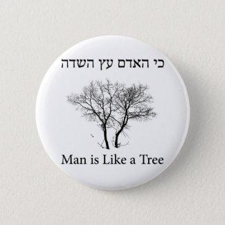 Bóton Redondo 5.08cm Man is Like a Tree, ancient and biblical slogan