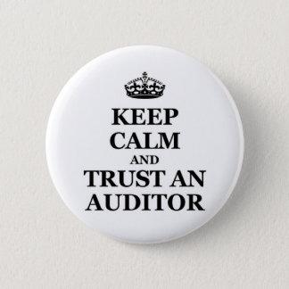 Bóton Redondo 5.08cm Mantenha a calma e confie um auditor