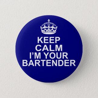 Bóton Redondo 5.08cm Mantenha a calma que eu sou seu barman