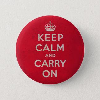 Bóton Redondo 5.08cm Mantenha calmo e continue o botão |