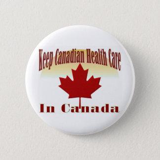 Bóton Redondo 5.08cm Mantenha cuidados médicos canadenses em Canadá