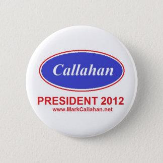 Bóton Redondo 5.08cm Marque Callahan para o botão 2012 do presidente
