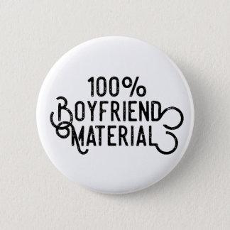 Bóton Redondo 5.08cm Material 100% do namorado