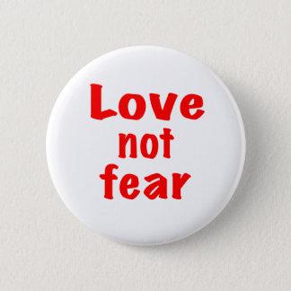 Bóton Redondo 5.08cm Medo do amor não