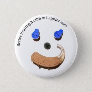 Bóton Redondo 5.08cm Melhor saúde da audição = botão mais feliz das