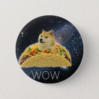 Bóton Redondo 5.08cm meme do taco do espaço do doge
