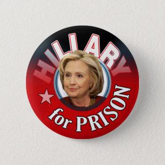 Bóton Redondo 5.08cm Mentiroso de Hillary para a prisão 2016