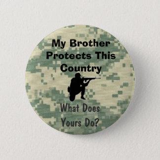Bóton Redondo 5.08cm Meu irmão protege este costume do país