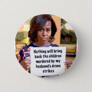 Bóton Redondo 5.08cm Michelle Obama tem algo para dizer… não!
