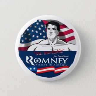 Bóton Redondo 5.08cm Mitt Romney, Sr. Inevitável