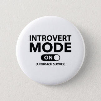 Bóton Redondo 5.08cm Modo introvertido sobre
