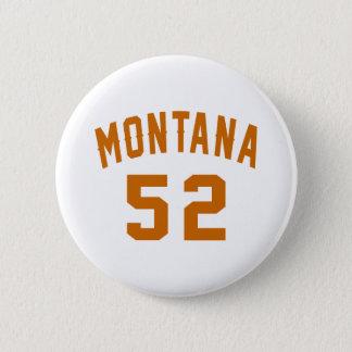 Bóton Redondo 5.08cm Montana 52 designs do aniversário