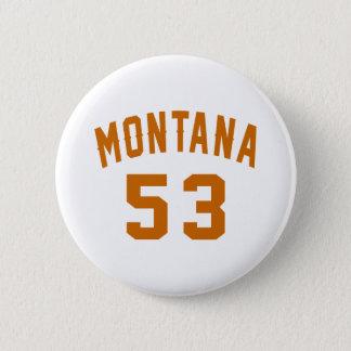 Bóton Redondo 5.08cm Montana 53 designs do aniversário