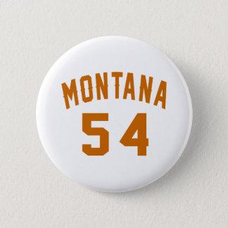 Bóton Redondo 5.08cm Montana 54 designs do aniversário