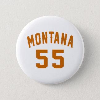Bóton Redondo 5.08cm Montana 55 designs do aniversário