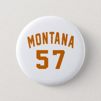Bóton Redondo 5.08cm Montana 57 designs do aniversário