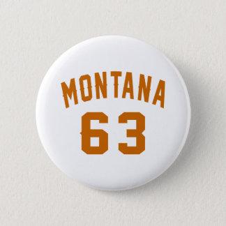 Bóton Redondo 5.08cm Montana 63 designs do aniversário