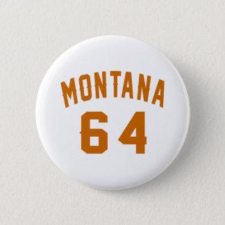 Bóton Redondo 5.08cm Montana 64 designs do aniversário