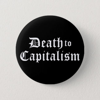 Bóton Redondo 5.08cm Morte ao botão do capitalismo